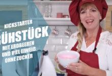 Kickstarter Frühstück mit Erdbeeren und viel Eiweiß