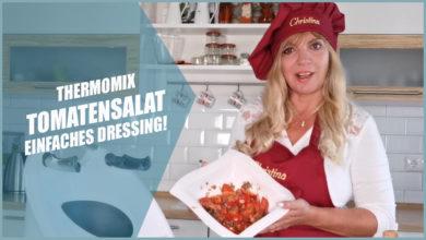 Tomatensalat selber machen mit dem Thermomix®